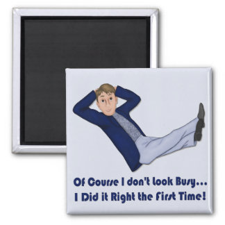 Busy Man Square Magnet