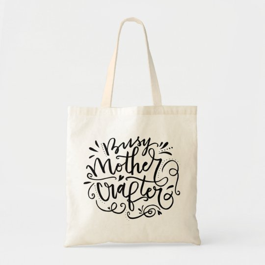 Busy Mother Crafter Tote Bag