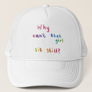 Busy women active girls can't sit still fun art trucker hat