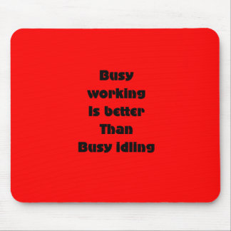 Busy working mouse pad