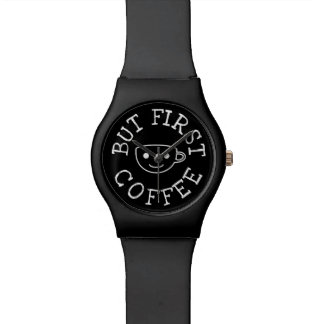 But First Coffee Black Watch