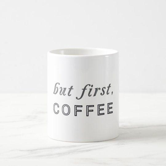 But first, Coffee Funny Humour Cafe Coffee Mug