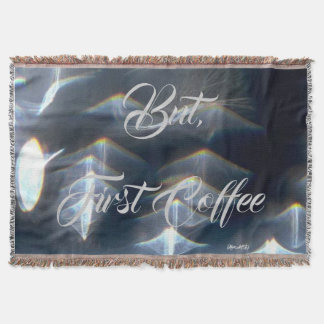 BUT FIRST COFFEE THROW BLANKET HAVIC ACD