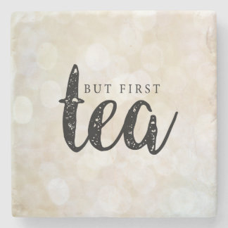 But first, tea in Gold Stone Beverage Coaster