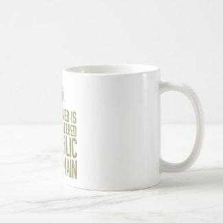 But Honestly Monica, The Web Is Considered Public Basic White Mug
