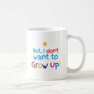 But, I Don't want to grow up! cute family baby Basic White Mug