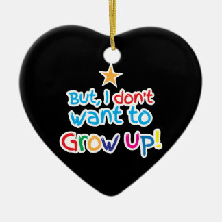 But, I Don't want to grow up! cute family baby Ceramic Heart Decoration