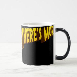 But Wait There's More (morph) Magic Mug