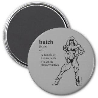 BUTCH (lesbian) 7.5 Cm Round Magnet