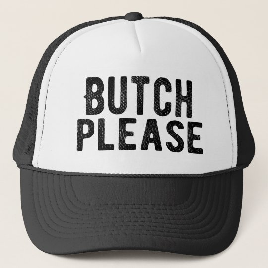 Butch Please cap hat from Bent Sentiments