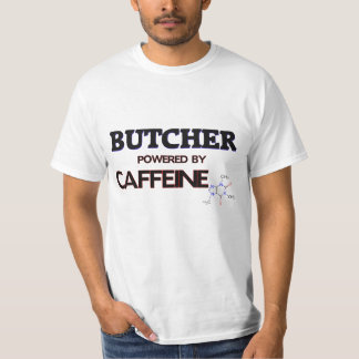 Butcher Powered by caffeine T-shirt