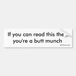 Butt Munch Bumper Sticker
