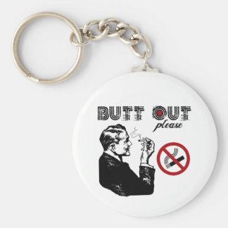 Butt Out. Please Basic Round Button Key Ring