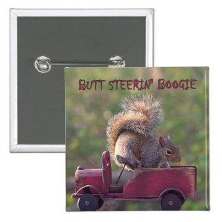 BUTT STEERIN' BOOGIE PINS