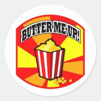 Butter Me Up! Round Sticker
