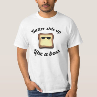 Butter side up shirts