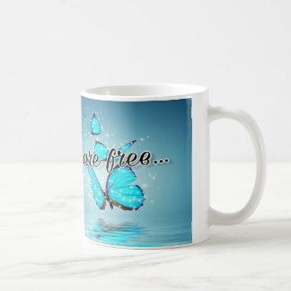 Butterflies are free... coffee mug