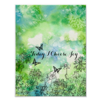 Butterflies Daisy Today I Choose Joy Inspirational Poster