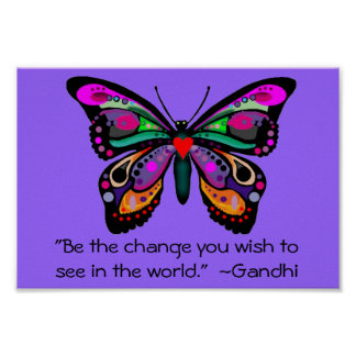 "Butterfly ""Be the change..."" Poster"