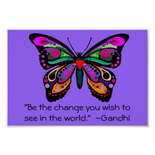 "Butterfly ""Be the change"" Poster"