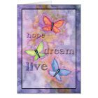 Butterfly Card Hope Dream Live