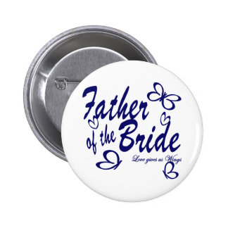 Butterfly/ Father of the Bride 6 Cm Round Badge