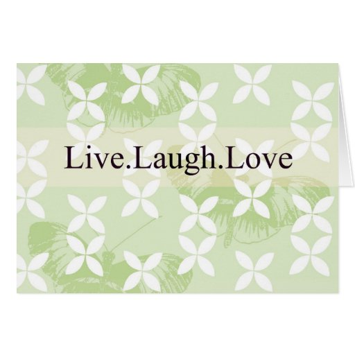 Butterfly Inspirations Live Laugh Love Card