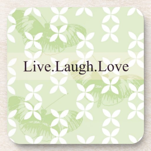 Butterfly Inspirations Live Laugh Love Beverage Coaster