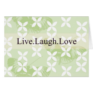 Butterfly Inspirations Live Laugh Love Greeting Card