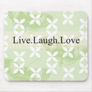 Butterfly Inspirations Live Laugh Love Mouse Pad