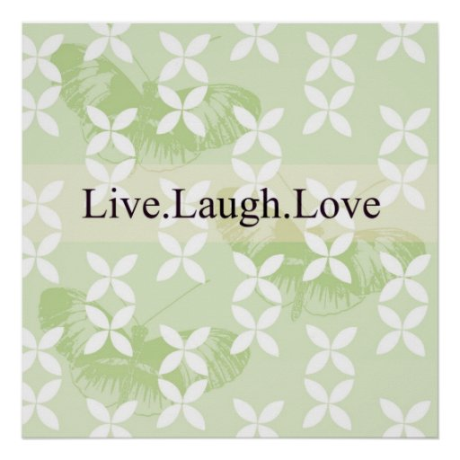 Butterfly Inspirations Live Laugh Love Poster