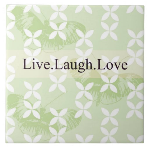 Butterfly Inspirations Live Laugh Love Tile