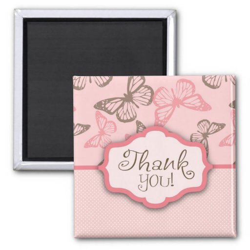 Butterfly Kisses Thank You Magnet