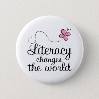 Butterfly Literacy Changes The World Gift 6 Cm Round Badge
