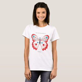 Butterfly live in the present T-Shirt