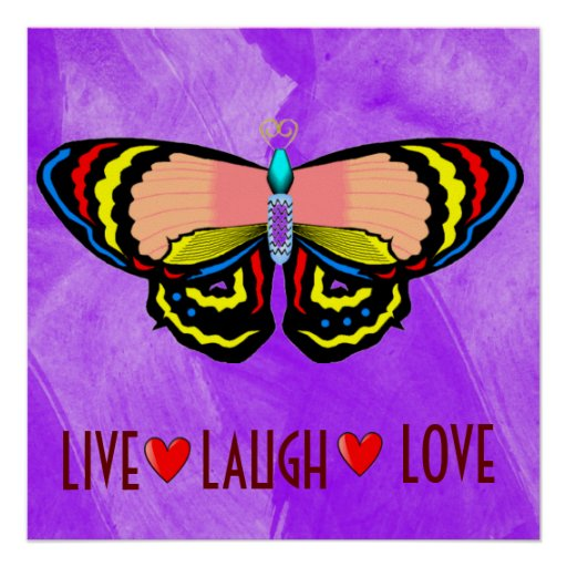 BUTTERFLY - LIVE LAUGH LOVE POSTERS