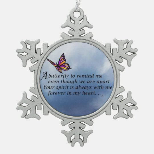 Butterfly Memorial Poem Snowflake Pewter Christmas Ornament