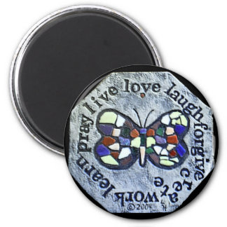 Butterfly Mosaic Magnet Word to Live By