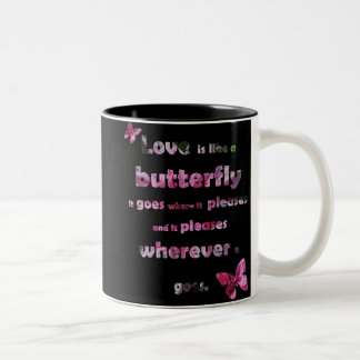 Butterfly Quote Pink Dahlia Mug
