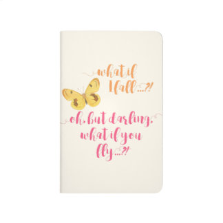 Butterfly - What if I fall?  Inspirational Journal