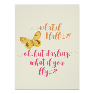 Butterfly - What if I fall?  - Inspirational Poste Poster