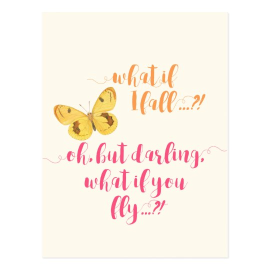 Butterfly What If I Fall Inspirational Quote Postcard Zazzlecouk