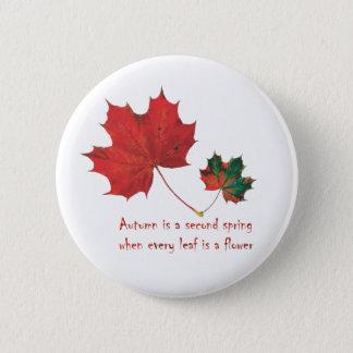 Button - Autumn Button- Quote Button Designed