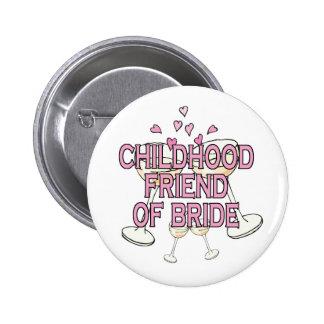 Button: Childhood Friend of Bride 6 Cm Round Badge
