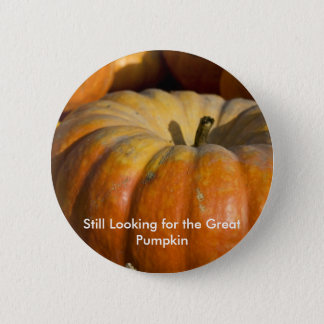 Button:  Great Pumpkin 6 Cm Round Badge