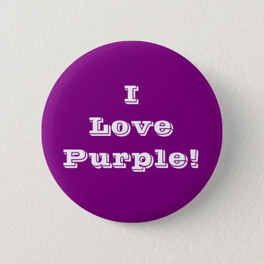 Button I Love Purple
