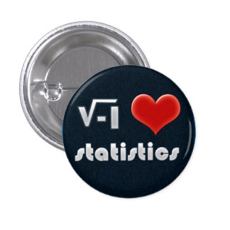 Button I LOVE STATISTICS Pins
