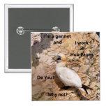 Button: I'm a gannet