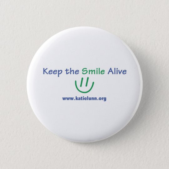 Button - Keep the Smile Alive