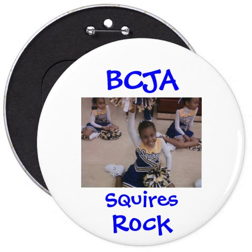 Button Large  Cheering, BCJA, Squires, Rock
